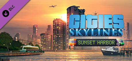 Cities: Skylines - Sunset Harbor (2020) DLC на русском языке