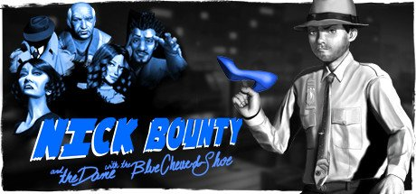 Nick Bounty and the Dame with the Blue Chewed Shoe (2020) полная версия