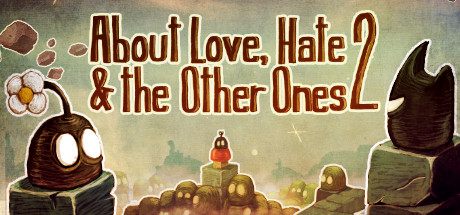 About Love, Hate And The Other Ones 2 (RUS)