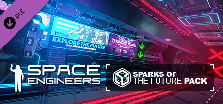 Space Engineers - Sparks of the Future (DLC) полная версия