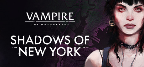 Vampire: The Masquerade - Shadows of New York - на русском языке