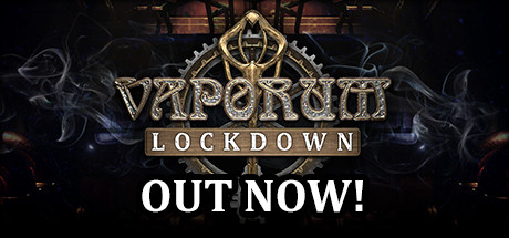 Vaporum: Lockdown (2020) полная версия