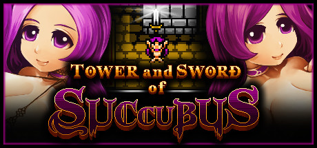 Tower and Sword of Succubus (RUS) полная версия