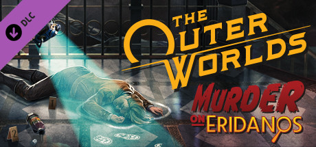 The Outer Worlds: Murder on Eridanos (DLC) новая версия