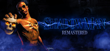 Shadow Man Remastered (2021) (RUS) полная версия
